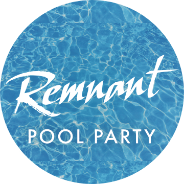 Remnant Summer Pool Party